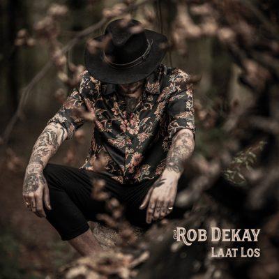 Rob Dekay – Laat los