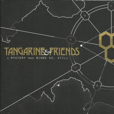 Tangarine & Friends – A mystery that binds us still