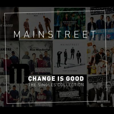 Mainstreet – Change is good – The singles collection