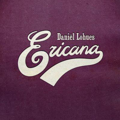 Daniël Lohues – Ericana