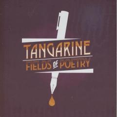 Tangarine – Fields of poetry