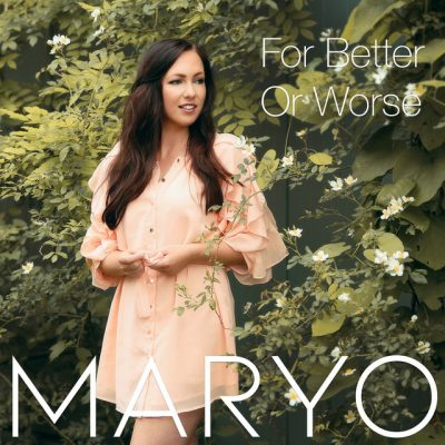 Maryo – For better or worse