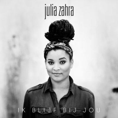 Julia Zahra – Ik blijf bij jou