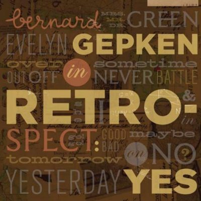 Bernard Gepken – In retrospect: yes