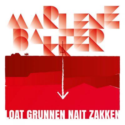 Marlene Bakker – Loat Grunnen nait zakken