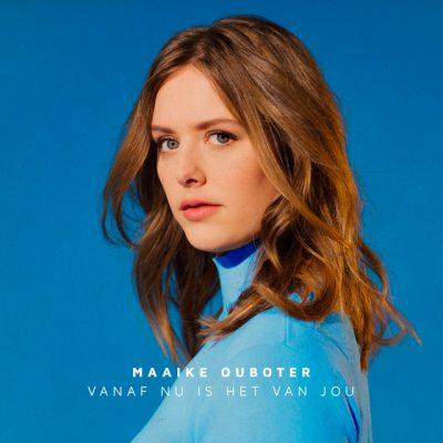 Maaike Ouboter – Vanaf nu is het van jou (akoestische versies)