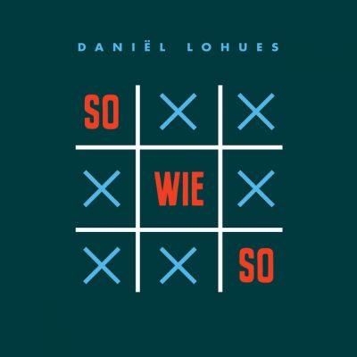 Daniël Lohues – Sowieso