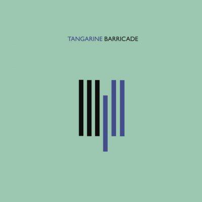Tangarine – Barricade
