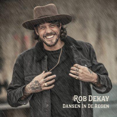 Rob Dekay – Dansen in de regen