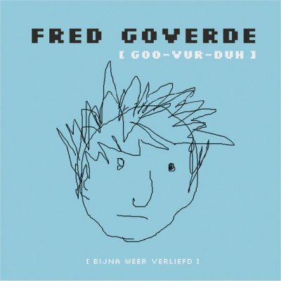 Fred Goverde – Bijna weer verliefd