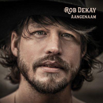 Rob Dekay – Aangenaam