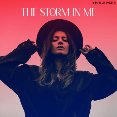 Deborah Parlor – The storm in me