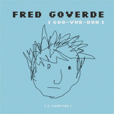 Fred Goverde – 3 kwartier